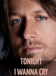 Keith Urban Tonight I Wanna Cry