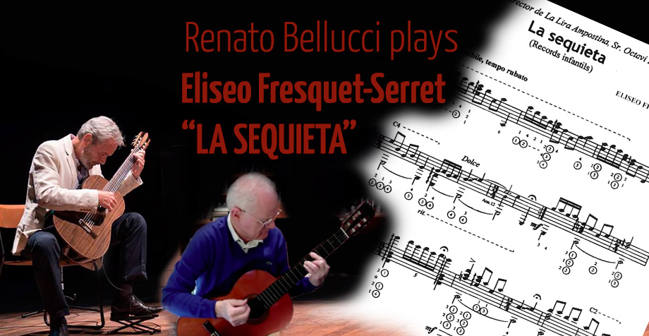 "Renato Bellucci plays: ""La Sequieta"", Eliseo Fresquet-Serret, one of the Greatest Composers Ever!"
