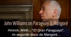 John Williams about Paraguay & Mangoré