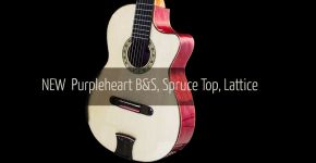 New Purpleheart B&S Italian Spruce Top Lattice